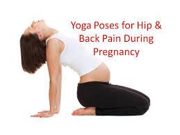 back hip pain during pregnancy yoga