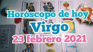 🥇 Horoscopo VIRGO Hoy 23 De FEBRERO 2021 » Domiplay
