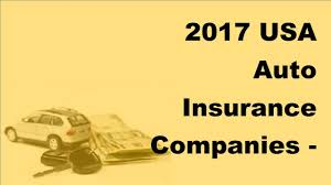 2017 usa auto insurance companies top 5 auto insurance companies