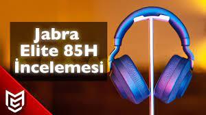 Jabra Elite 85H Gürültü Engelleyici Bluetooth Kulaklık İnceleme - YouTube