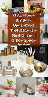 Diy office desk accessories Unusual 21 Awesome Diy Desk Organizers That Make The Most Of Your Office Space Diy Crafts Diy Crafts 21 Awesome Diy Desk Organizers That Make The Most Of Your Office