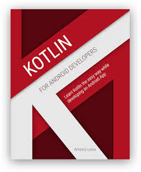 Kotlin For Android Book The Developers qxYXSHw