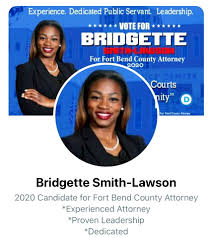 Bridgette Smith-Lawson for Fort Bend County Attorney - Community | Facebook