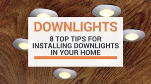 8 Top Tips When Installing Downlights In Your Home - YouTube