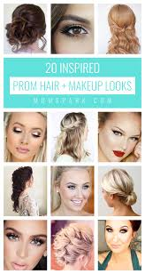 20 inspired prom hair and makeup looks