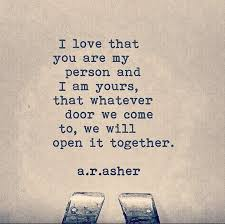 "Love Quotes About Her Best Love Quotes For Him For Her ""I Love That You Are My Person And I"