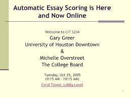 automatic essay scoring is here and now online welcome to cit  1 1 automatic essay scoring