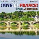 ¡Vive la France!, Vol. 9 - À Paris... et plus de Hits