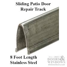 patio glass door v track 9 16 in width 8 ft length stainless steel sliding patio door repair track