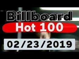 Billboard Hot 100 Top 100 Songs Of The Week February 23 2019