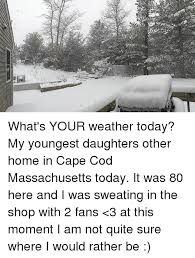 Cape Cod Weather The Forecast For July 7th 2017Weather Cape Cod Today