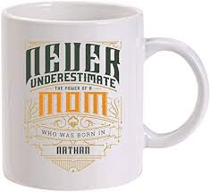 Birthday gift ideas that coffee lovers will definitely relish. Amazon Com Mother Day Ideas Never Underestimate The Power Of A Mom Who Was Born In Nathan Birthday Gifts Gift Ideas For Mom Unique Mothers Day Gifts Gifts Coffee Mug Ceramic