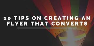 Graphic Design Tips For Flyers 10 Tips On Creating A Flyer That Converts Solutionarian
