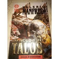 Lo Scudo Di Talos 153 MANFREDI Valerio Oscar Best Sellers Mondadori  Fantascienza - AltridovE online