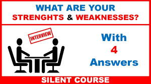 What Are Your Strengths And Weaknesses Interview Questions With