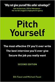 Pitch Yourself: The Most Effective Cv You¿ll Ever Write. Stand Out ...