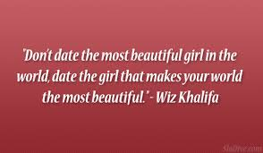 Beautiful Girl Love Quotes Best Of 24 ThoughtProvoking Wiz Khalifa Love Quotes