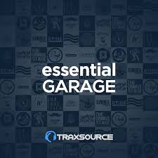 Jackin House Charts Traxsource Garage Essentials 23 Sep 2019 Essential House