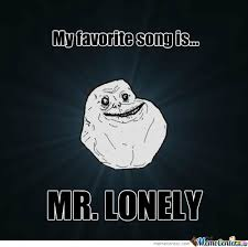 So Lonely Memes. Best Collection of Funny So Lonely Pictures via Relatably.com