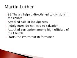global history and geography i regents review ppt video online  martin luther 95 theses helped directly led to divisions in the church