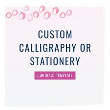 Custom Calligraphy Or Stationery Contract Template – The Contract Shop®