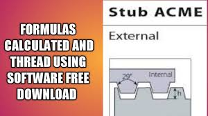 Stub Acme Thread Calculated In Formulas And Software Youtube