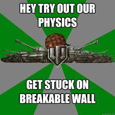 Scumbag World of Tanks memes   quickmeme via Relatably.com