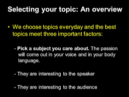 eng speaking module selecting the topic for your presentation selecting your topic an overview