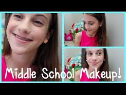 middle makeup looks 6th 7th 8th grade you