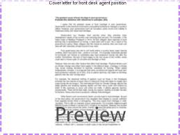 cover letter for front desk agent position and you must be good at dealing with