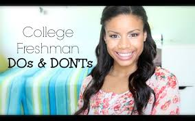 college freshman dos don ts