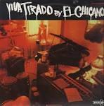 Viva Tirado album by El Chicano