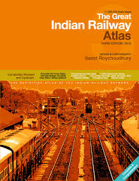 the great indian railway atlas third
