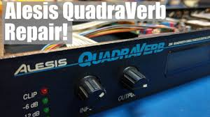 Alesis Quadraverb Repair