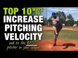 Top 10 Ways To Increase Pitching Velocity And Be The Best