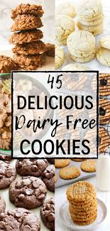 These healthier no bake cookies are based off the if you're looking for a dairy free version of no bake cookies, you can use almond milk or soy milk in its place. 45 Of The Best Dairy Free Cookies Ever Simply Jillicious