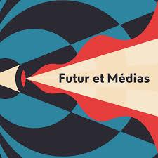 Futur et médias