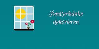 Fensterbänke Dekorieren 5 Schnell Umsetzbare Tipps