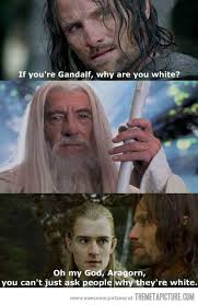 Oh my god Aragorn... - The Meta Picture via Relatably.com