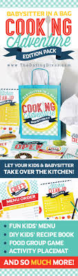 babysitter activites for kids cooking edition babysitter in a bag cooking kids