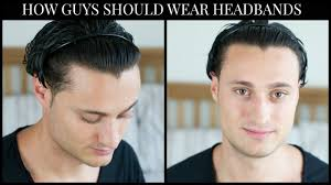 Great Clips Hairstyles For Men How Guys Should Wear A Headband Youtube