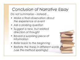 introduction to narrative essays conclusion of narrative essay