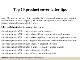 top 10 product cover letter tips in this file you can ref cover letter materials cover letter for an interview