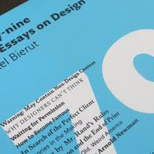 ways to be more creative views on design seventy nine short essays on design by michael bierut