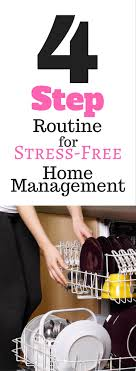 reduce stress have a cleaner home this routine for moms how do you manage your home to reduce stress please share in a comment below your routine each day