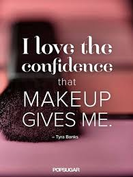 Makeup Beauty Quotes Best Of 24 Pinnable Beauty Quotes To Inspire You Pinterest Confidence