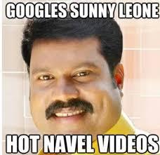Sunny Leone and Googling - Mallu Memes via Relatably.com