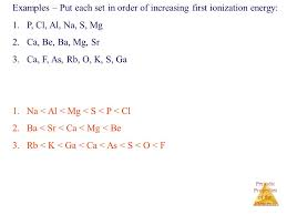 examples put each set in order of increasing first ionization energy