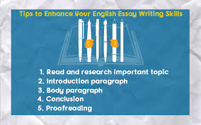 top tips to enhance your english essay writing skills  tips to enhance your english essay writing skills