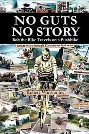 Amazon.com: No Guts No Story: Bob the Bike Travels on a Pushbike ...